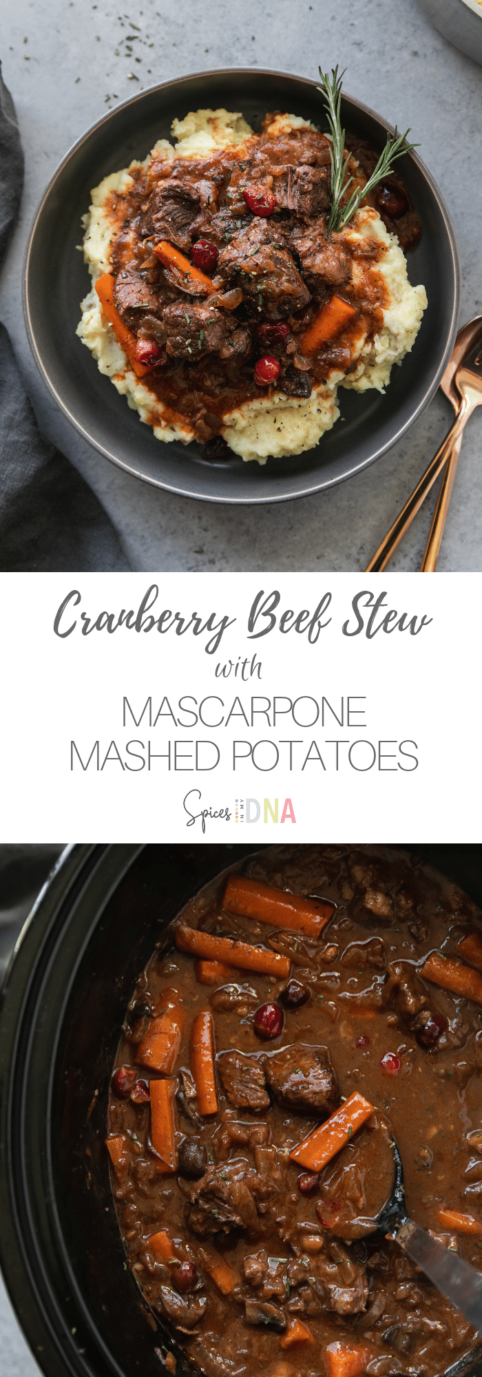 This Cranberry Beef Stew with Mascarpone Mashed Potatoes is a super cozy winter meal, and the beef stew is made in the slow cooker! You serve the stew over a bed of garlicky mascarpone mashed potatoes, which are absolutely delicious! This meal is perfect to make for guests over the holidays, or any chilly night when you need a little something cozy! #beefstew #cranberrybeefstew #slowcooker #slowcookerbeefstew #mashedpotatoes #mascarpone #crockpot #easymeal