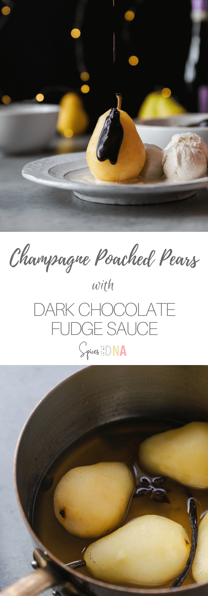 These Champagne Poached Pears with Dark Chocolate Fudge Sauce are a simple but elegant dessert to serve for New Years or anytime you want something a little fancy! They couldn't be simpler to make - you just poach pears in a little champagne with sugar and spices, make a quick chocolate fudge sauce, and serve them up with ice cream! #poachedpears #dessert #darkchocolate #fudgesauce #champagne #champagnedessert #pears