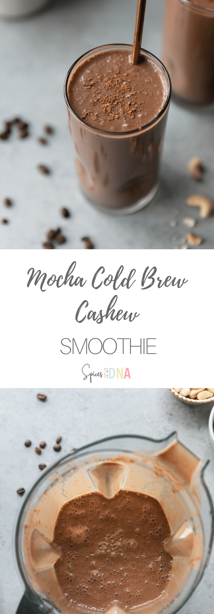 This Mocha Cold Brew Cashew Smoothie is the perfect way to start out your morning because it's coffee and breakfast in one! It's filled with frozen bananas and cashews for creaminess, dates for sweetness, cold brew, cocoa powder, vanilla, and a little sea salt! It's insanely delicious and you can add your favorite smoothie add-ins to it! I love adding collagen, hemp hearts, or chia seeds! #smoothie #mocha #coldbrew #cashew #vegan #breakfast